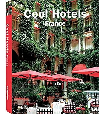 Cool Hotels France 9783832792374