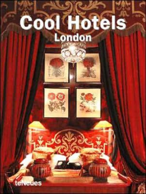 Cool Hotels London 9783832792060