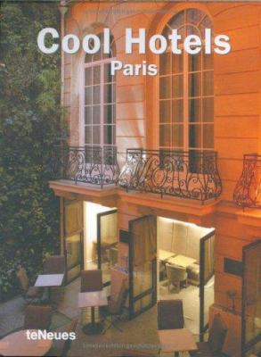 Cool Hotels Paris 9783832792053
