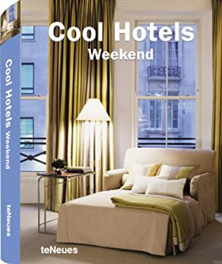 Cool Hotels: Weekend 9783832793968