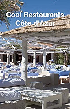 Cool Restaurants Cote D'Azur 9783832790400