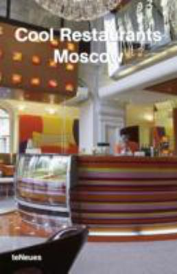 Cool Restaurants Moscow 9783832791476