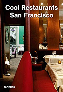 Cool Restaurants San Francisco 9783832790677