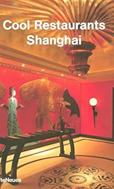 Cool Restaurants Shanghai 9783832790509