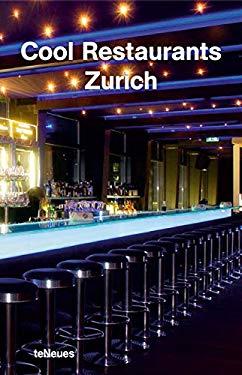 Cool Restaurants Zurich 9783832790691