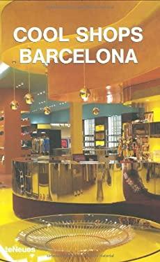 Cool Shops Barcelona 9783832790738
