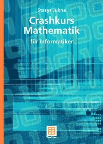 Crashkurs Mathematik: F R Informatiker 9783835102163