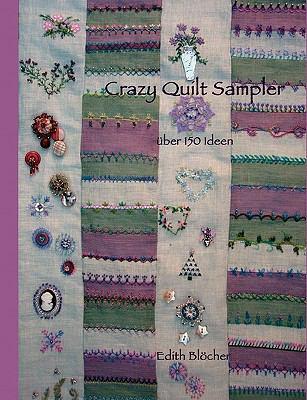 Crazy Quilt Sampler 9783837063783