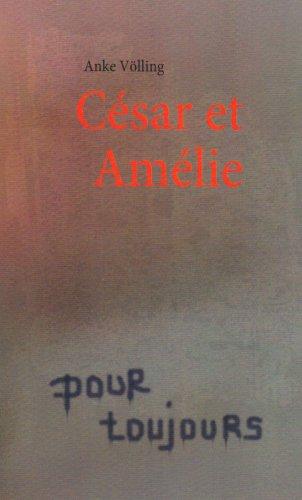 Csar Et Amlie 9783837042207