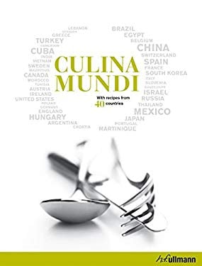 Culina Mundi: With Recipes from 40 Countries 9783833161193