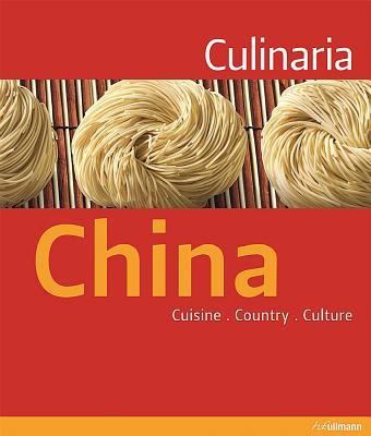 Culinaria China: Cuisine. Country. Culture. 9783833149955