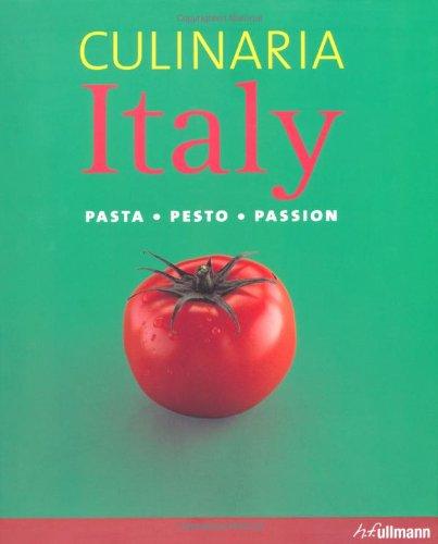 Culinaria Italy: Pasta. Pesto. Passion. 9783833148897