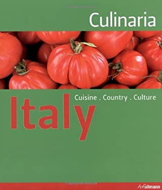 Culinaria Italy: Cuisine. Country. Culture. 9783833151187