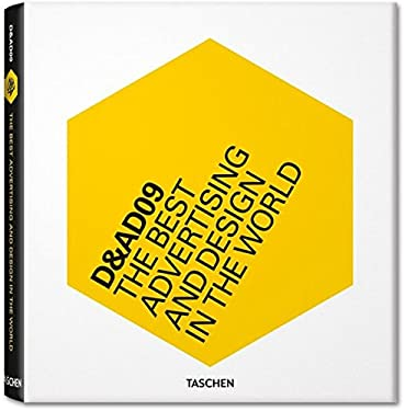 D&ad 09: A Selection of the Best Advertising and Design in the World 9783836520836