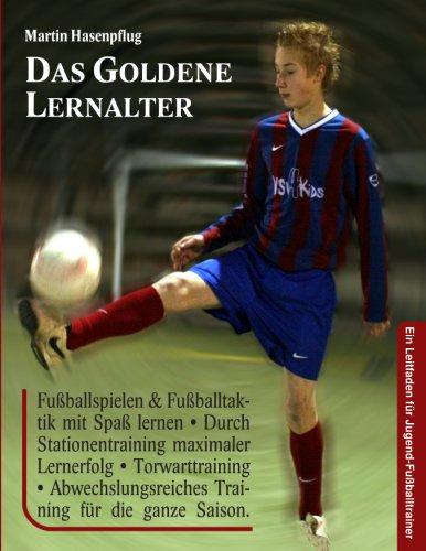 Das Goldene Lernalter