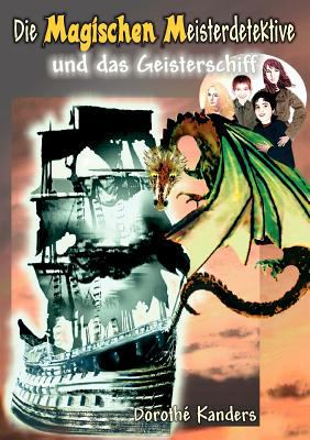 Die Magischen Meisterdetektive Und Das Geisterschiff 9783837033236