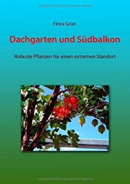Dachgarten Und S Dbalkon 9783837056693