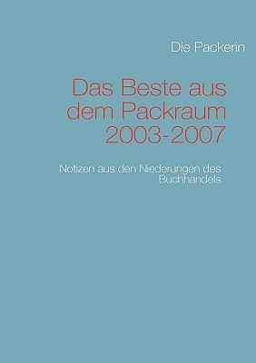 Das Beste Aus Dem Packraum 2003-2007