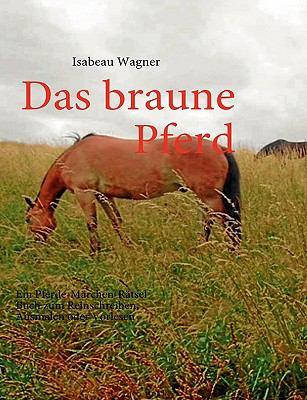 Das Braune Pferd 9783837056419