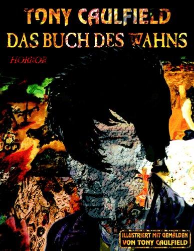 Das Buch Des Wahns 9783833440656