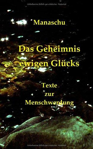 Das Geheimnis Ewigen Glcks 9783839145173