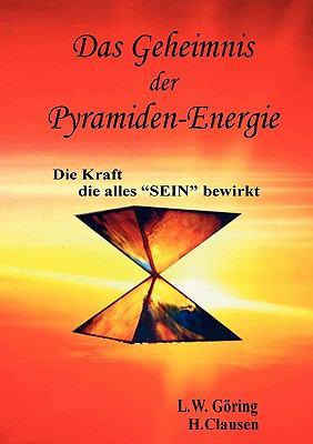 Das Geheimnis Der Pyramiden-Energie 9783833492549