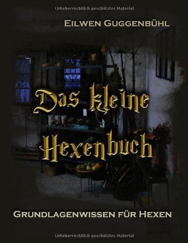 Das Kleine Hexenbuch 9783839127346
