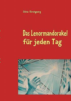 Das Lenormandorakel Fur Jeden Tag 9783839188439