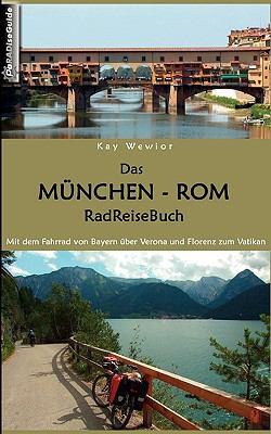 Das Mnchen - ROM Radreisebuch 9783837024777