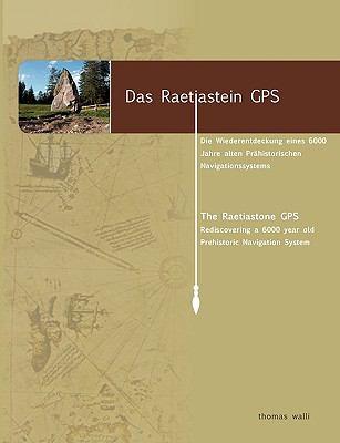 Das Raetiastein GPS 9783833489631