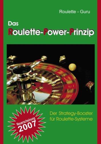 Das Roulette-Power-Prinzip 9783837002638