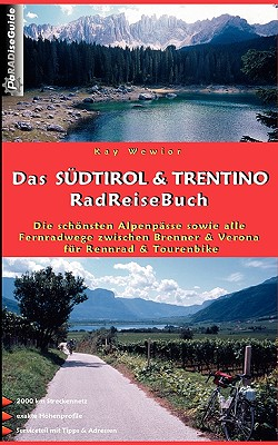 Das Sdtirol & Trentino Radreisebuch 9783833494697