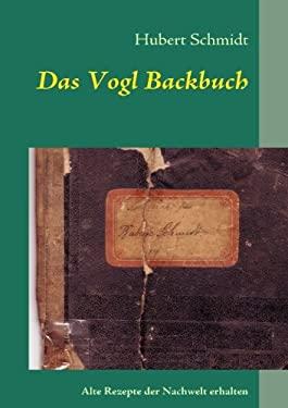 Das Vogl Backbuch 9783837052183