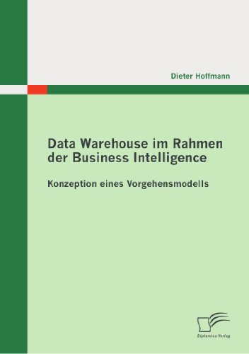 Data Warehouse Im Rahmen Der Business Intelligence 9783836695930