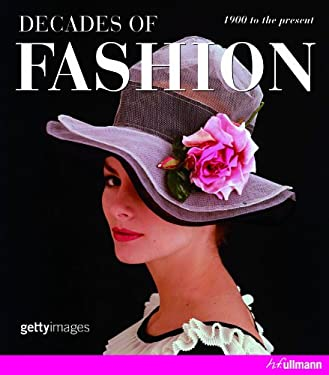 Decades of Fashion: 1900 to the Present 9783833161131