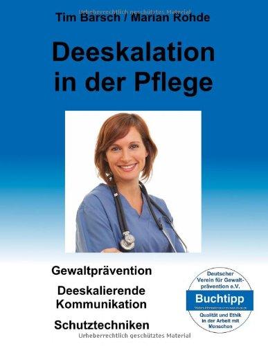 Deeskalation in Der Pflege 9783839189870