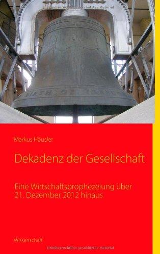 Dekadenz Der Gesellschaft 9783839168509