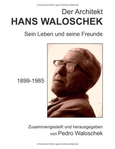 Der Architekt Hans Waloschek 9783837080841