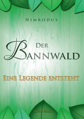 Der Bannwald 9783833461774