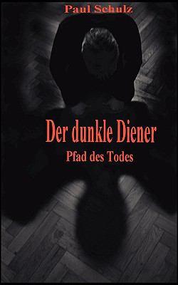 Der Dunkle Diener 9783837017953