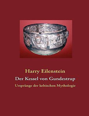 Der Kessel Von Gundestrup 9783839164556
