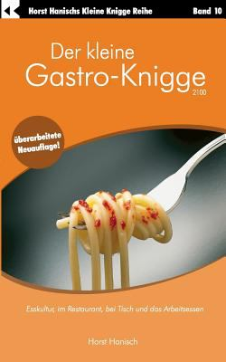 Der Kleine Gastro-Knigge 2100 9783833413094