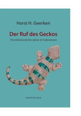 Der Ruf Des Geckos 9783839110409