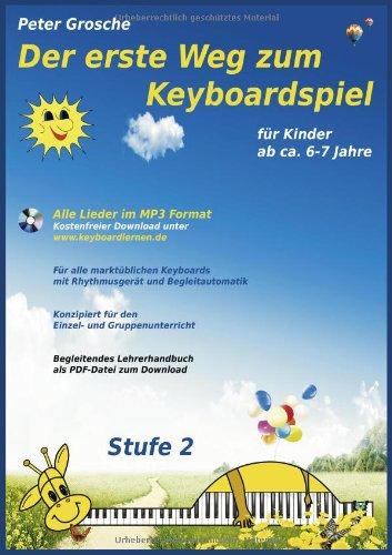 Der Erste Weg Zum Keyboardspiel (Stufe 2) 9783839121078