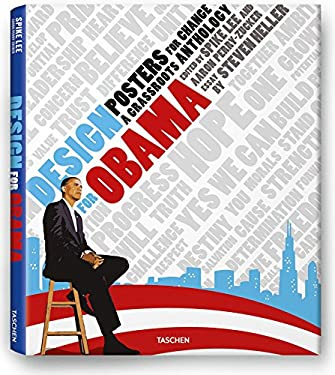 Design for Obama: Posters for Change: A Grassroots Anthology 9783836518567