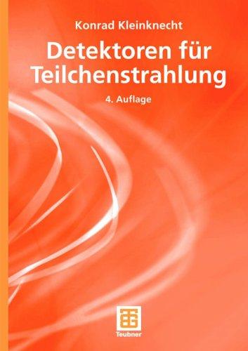 Detektoren F R Teilchenstrahlung 9783835100589