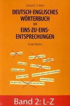 Deutsch-Englisches Wrterbuch Der Eins-Zu-Eins-Entsprechungen in Zwei Bnden 9783833489808
