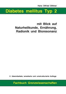 Diabetes Mellitus Typ 2 Mit Blick Auf Naturheilkunde, Ernhrung, Radionik Und Bioresonanz 9783833439292