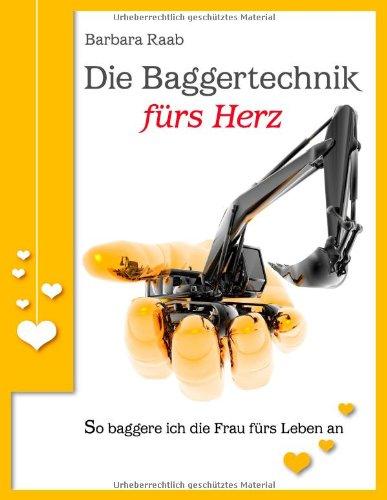 Die Baggertechnik F RS Herz 9783839195253