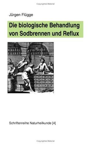 Die Biologische Behandlung Von Sodbrennen Und Reflux 9783833492815